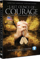 LAST OUNCE OF COURAGE  - DVD