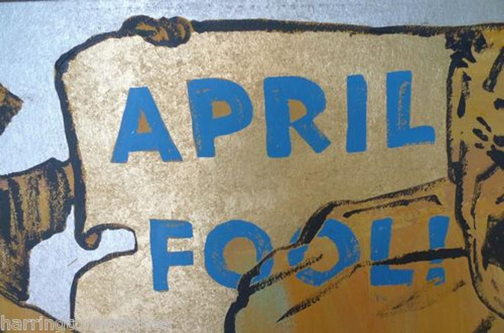"DAVID BROMLEY ACRYLIC ""APRIL FOOL"""