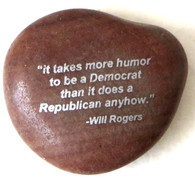 River Rock- Quote from Will Rogers