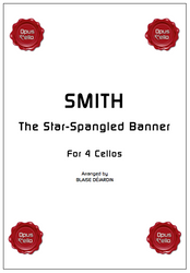J.S.SMITH, The Star-Spangled Banner for 4 Cellos