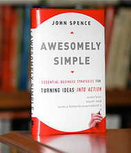 Awesomely Simple - Essential Business Strategies for Turning Ideas Into Action