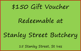 $150 Gift Voucher for Stanley Street Butchery