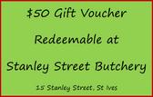 $50 Gift Voucher for Stanley Street Butchery