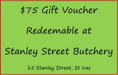 $75 Gift Voucher for Stanley Street Butchery