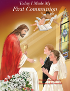 Today I Made My First Communion by dianne Ahern illustrate picture book for first communion i s b n 9780967943763