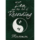 Mixerman Zen and the Art of Recording Book Front at ZenProAudio.com