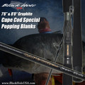 Black Hole Cape Cod Special Graphite Popping Rod