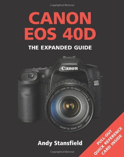 canon eos 40d expanded guide ace photo rh acephoto net Canon EOS Digital Camera Book Canon 40D