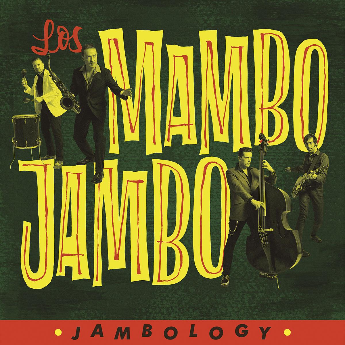 Jambology by Los Mambo Jambo