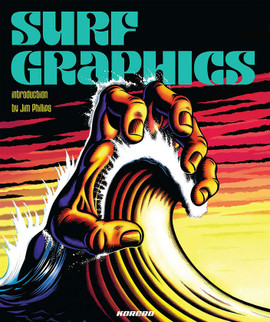 Surf Graphics. Introduction by Jim Phillips. Published by Korero.