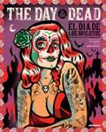 Day of the Dead: El dia los muertos. Cover illustration by Dr. Alderete.