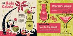 Non alcoholic cocktails: The Nada Colada, Fun on the Beach and Strawberry Daiquiri. Kiddie Cocktails by Derek Yaniger and Stuart Sandler. Korero Press.