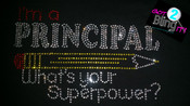 I'm A Principal what's your Superpower?