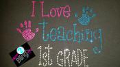 I Love Teaching 1st Grade