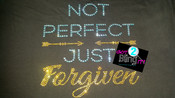 Not Perfect But Forgiven