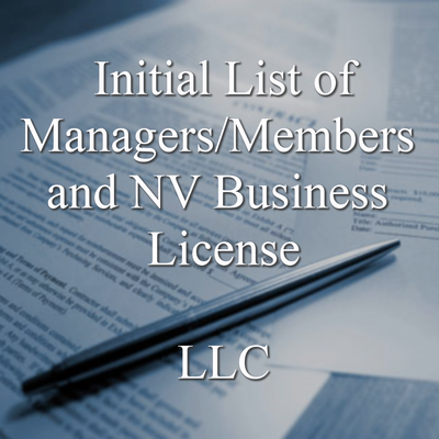 Initial list of Managers/Managing Members and Business License, required when you start your Nevada LLC. File an updated list annually afterward. (Includes our annual renewal reminder service!)