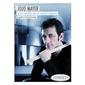 Jojo Mayer - Secret Weapons for the Modern Drummer I - A Guide to Hand Technique