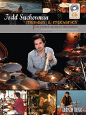 Todd Sucherman - Methods and Mechanics