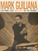 Mark Guiliana - Expressing Your Creativity on the Drum Set (Book & DVD)