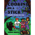 Gibbs Smith Cooking On A Stick 03-0146 978-0-87905-727-5