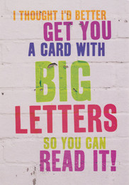 Big Letters Funny Birthday Card