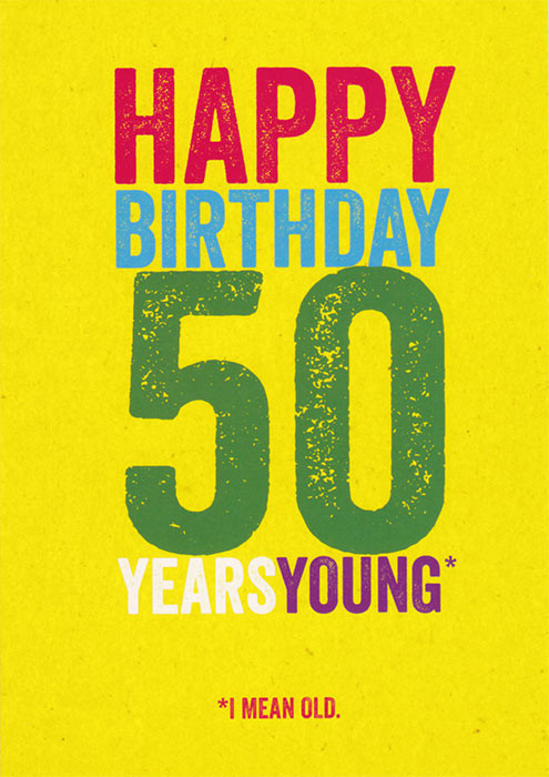 50th Birthday Card - Freshly Squeezed