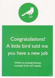 New Job Greeting Card - Warning