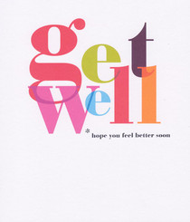 Get Well Soon - Bold