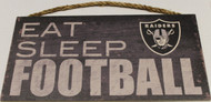 "OAKLAND RAIDERS - OFFICIAL NFL EAT SLEEP FOOTBALL 6 X 12"" WOODEN SIGN"