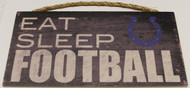 "INDIANAPOLIS COLTS - OFFICIAL NFL EAT SLEEP FOOTBALL 6 X 12"" WOODEN SIGN"