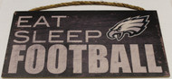 "PHILADELPHIA EAGLES - OFFICIAL NFL EAT SLEEP FOOTBALL 6 X 12"" WOODEN SIGN"