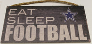 "DALLAS COWBOYS - OFFICIAL NFL EAT SLEEP FOOTBALL 6 X 12"" WOODEN SIGN"