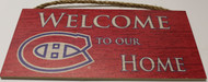 "MONTREAL CANADIENS OFFICIAL NHL WELCOME TO OUR HOME 6 X 12"" WOODEN SIGN"