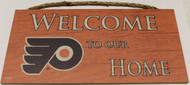 "PHILADELPHIA FLYERS OFFICIAL NHL WELCOME TO OUR HOME 6 X 12"" WOODEN SIGN"