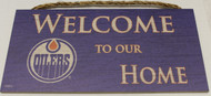"EDMONTON OILERS OFFICIAL NHL WELCOME TO OUR HOME 6 X 12"" WOODEN SIGN"