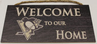 "PITTSBURGH PENGUINS OFFICIAL NHL WELCOME TO OUR HOME 6 X 12"" WOODEN SIGN"