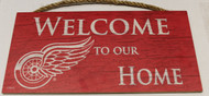 "DETROIT RED WINGS OFFICIAL NHL WELCOME TO OUR HOME 6 X 12"" WOODEN SIGN"