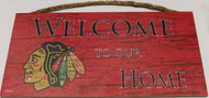 "CHICAGO BLACKHAWKS OFFICIAL NHL WELCOME TO OUR HOME 6 X 12"" WOODEN SIGN"