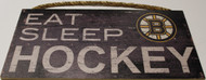 "BOSTON BRUINS OFFICIAL NHL EAT SLEEP HOCKEY 6 X 12"" WOODEN SIGN"