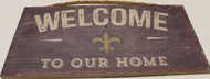 "NEW ORLEANS SAINTS - OFFICIAL WELCOME TO OUR HOME 6 X 12"" WOODEN SIGN"