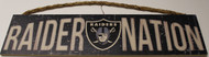 "OAKLAND RAIDERS - OFFICIAL RAIDER NATION 4 X 16"" WOODEN SIGN"
