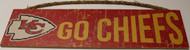 "KANSAS CITY CHIEFS - OFFICIAL GO CHIEFS 4 X 16"" WOODEN SIGN"