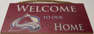 "COLORADO AVALANCE OFFICIAL NHL WELCOME TO OUR HOME 6 X 12"" WOODEN SIGN"