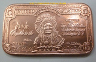 "1899 $5 ""INDIAN CHIEF"" SILVER CERTIFICATE - 1 OZ COPPER INGOT"