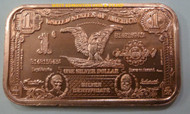 1899 $1 BLACK EAGLE SILVER CERTIFICATE - 1 OZ COPPER INGOT
