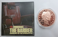 THE BARBER - PROOF ZOMBUCKS - 1 OZ. COPPER ROUND