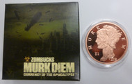 THE MURK DIEM - PROOF ZOMBUCKS - 1 OZ. COPPER ROUND