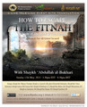 How To Escape The Fitnah in Light of The Book & The Sunnah: A Remedy For All Global Turmoil by Shaykh 'Abdullah al-Bukhari