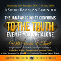 The Jamaa'ah Is What Conforms To The Truth Even You Are Alone by Uwais at-Taweel
