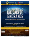 Aspects of The Days of Ignorance Present Within The Ummah Today by Shaykh 'Abdullah an-Najmi
